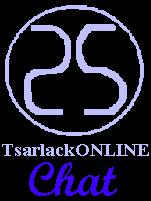 TsarlackONLINE Chat