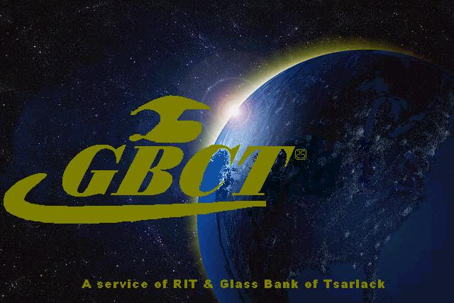 GBCT  - Financial News - A Service of RIT and the Glass Bank of Tsarlack - Find out what's happening in today's international money markets. Check the GBCT broadcasting schedule as well as stock quotes.