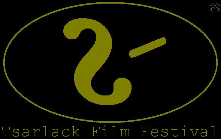 Enter the Tsarlack Film Festival